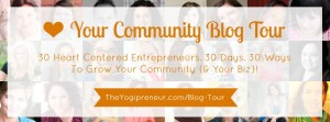 The Yogipreneur Community Blog Tour